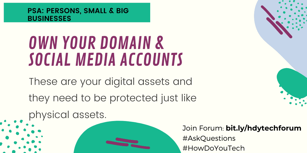Let's discuss why it is important to own your domain name and social media accounts
